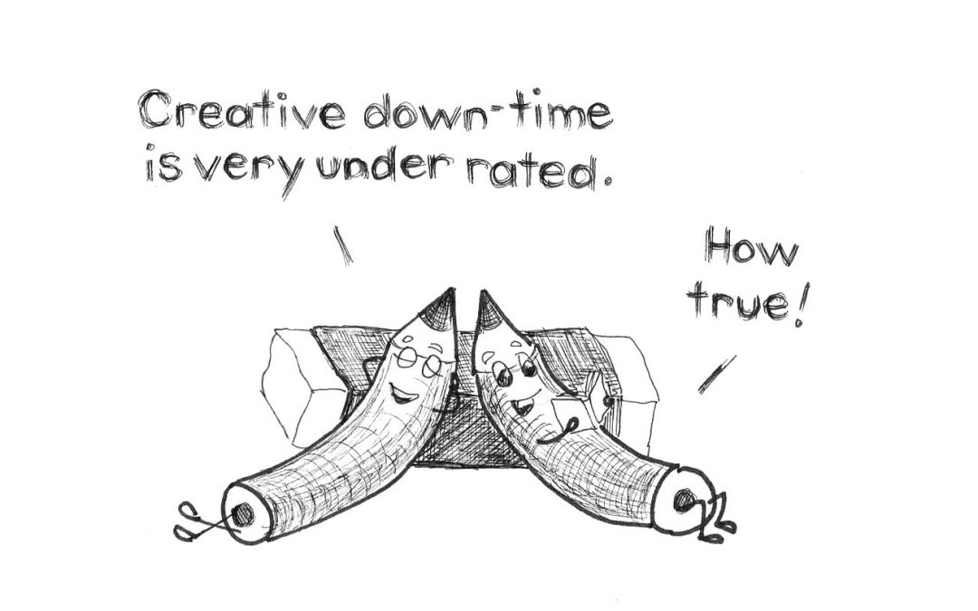Do you schedule creative downtime?