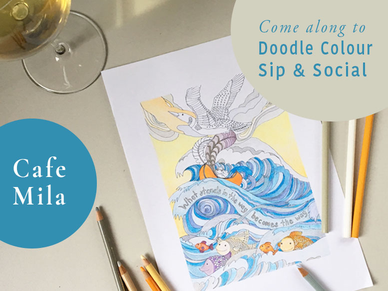 NEW Workshop! Doodle Colour Sip & Social at Cafe Mila